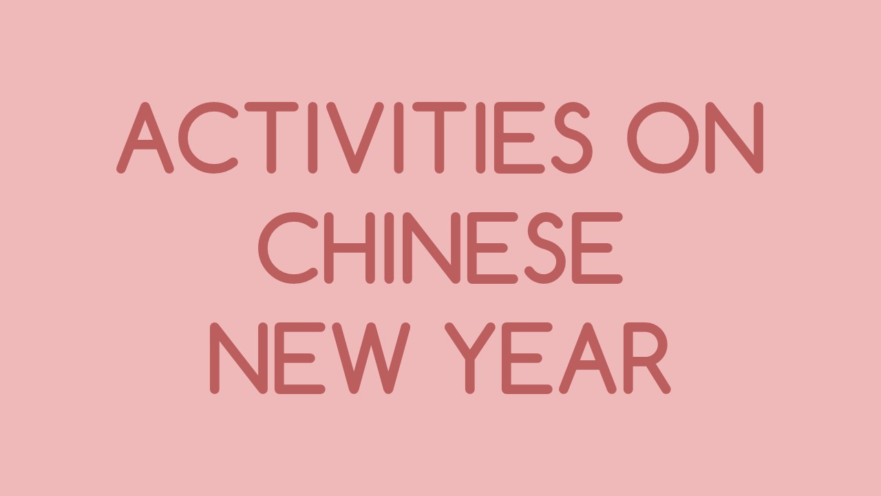 Activities on Chinese New Year